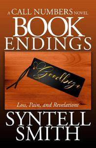 Book Endings - A Call Numbers novel: Loss, Pain, and Revelations