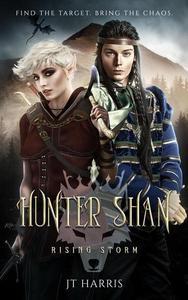 Hunter Shan: Rising Storm