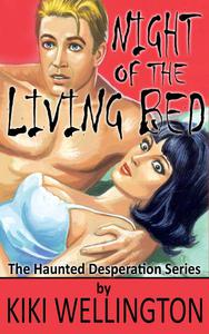Night of the Living Bed