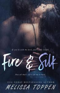 Fire and Silk