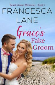 Grace's Fake Groom