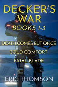 Decker's War: Books 1-3