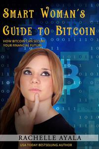 Smart Woman's Guide to Bitcoin