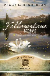 Yellowstone Vows (Yellowstone Short Story)