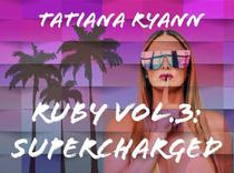 Ruby Vol.3: Supercharged