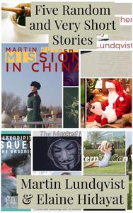 Five Random and Very Short Stories