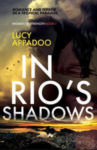 In Rio's Shadows