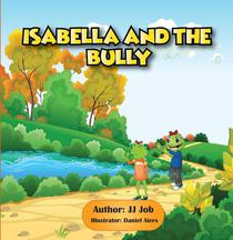 Isabella and the Bully