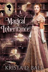A Magical Inheritance