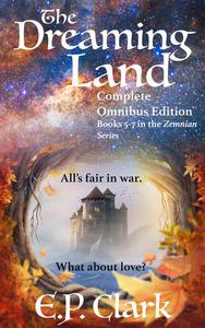 The Dreaming Land: Complete Omnibus Edition