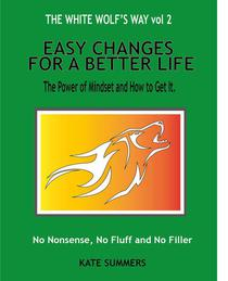 Easy Changes For A Better Life