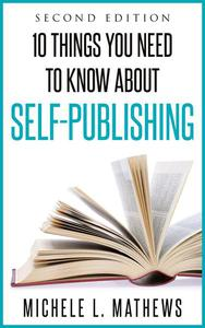 10 Things You Need to Know about Self-Publishing