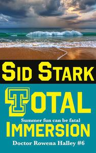 Total Immersion: An Academic Thriller