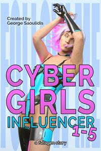 Cyber Girls Box Set: Influencer Books 1-5