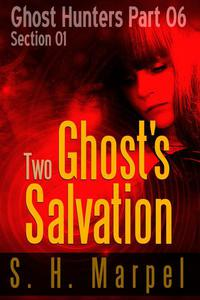 Two Ghost's Salvation - Section 01
