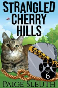 Strangled in Cherry Hills