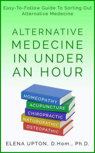 Alternative Medicine In Under An Hour