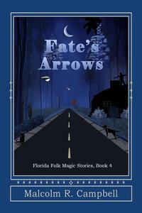 Fate's Arrows