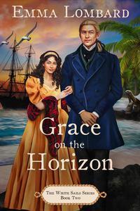 Grace on the Horizon