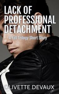 Lack of Professional Detachment