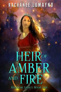 Heir of Amber and Fire