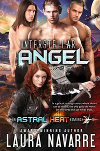 Interstellar Angel (An Astral Heat Romance: #1)