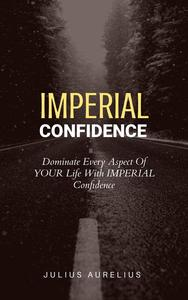 Imperial Confidence