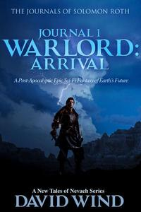 Warlord: Arrival, Journal 1