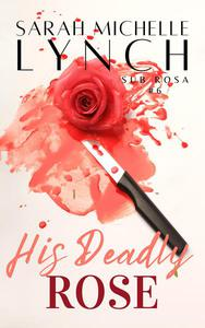 His Deadly Rose