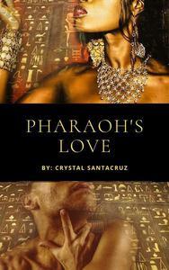 Pharaoh's Love