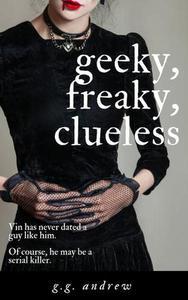 Geeky, Freaky, Clueless: A Halloween Romance