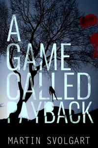 A Game Called Payback