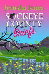 Sockeye County Briefs