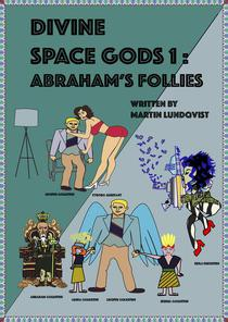 Divine Space Gods: Abraham's Follies