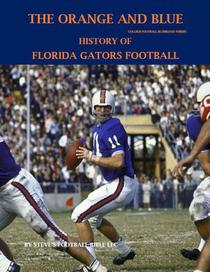 The Orange and Blue! History of Florida Gators Football