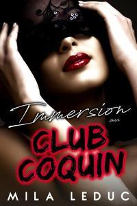 Immersion au Club Coquin