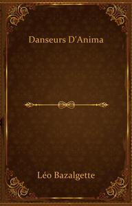 Danseurs d'Anima
