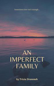 An Imperfect Family