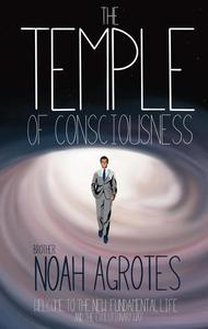 The Temple of Consciousness
