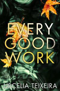 Every Good Work