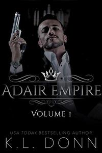 Adair Empire Volume 1