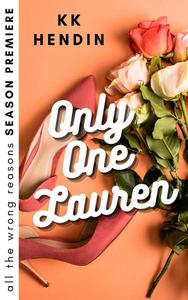 Only One Lauren: All The Wrong Reasons Season Premiere