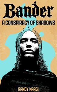 A Conspiracy of Shadows