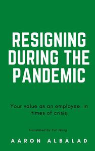 Resigning during the pandemic