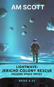 Lightwave: Jericho Colony Rescue