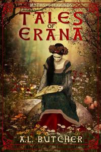 Tales of Erana: Myths and Legends