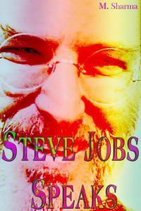 Steve Jobs Speaks