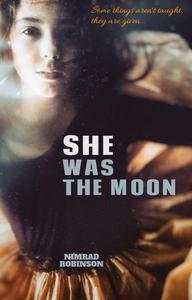 She Was The Moon