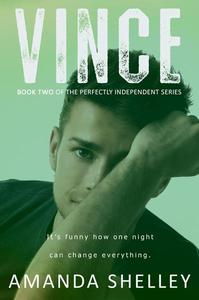 Vince: Book Two of the Perfectly Independent Series