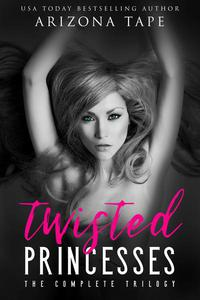 Twisted Princesses: The Complete Series